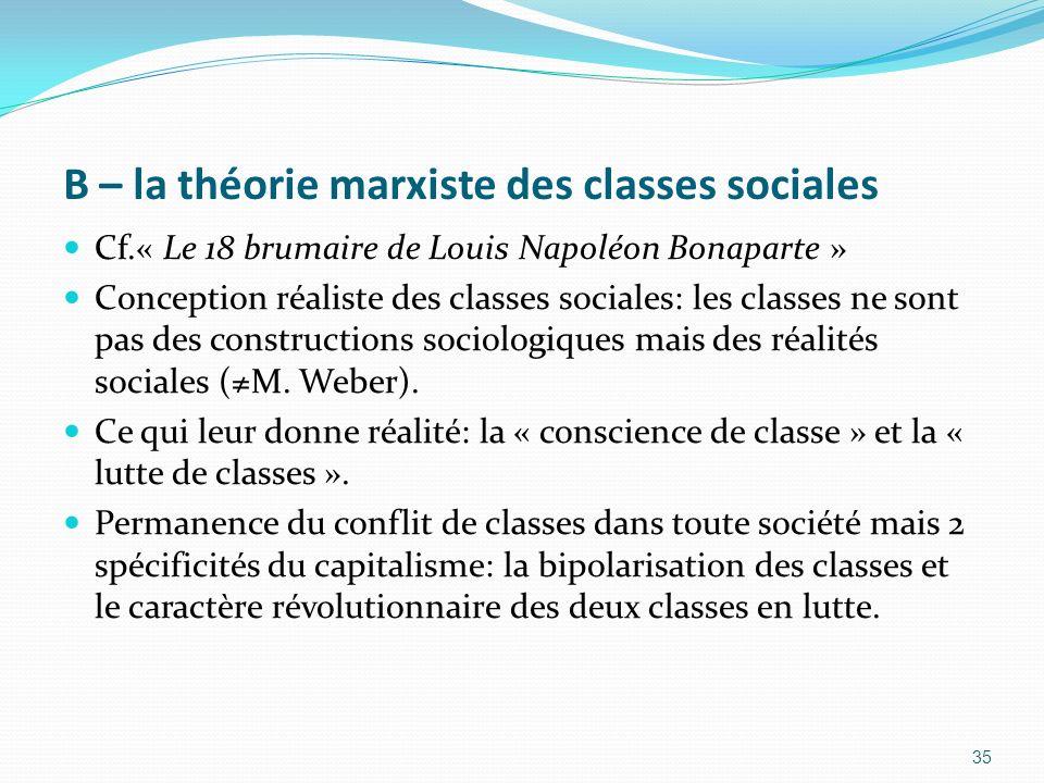 B – la théorie marxiste des classes sociales