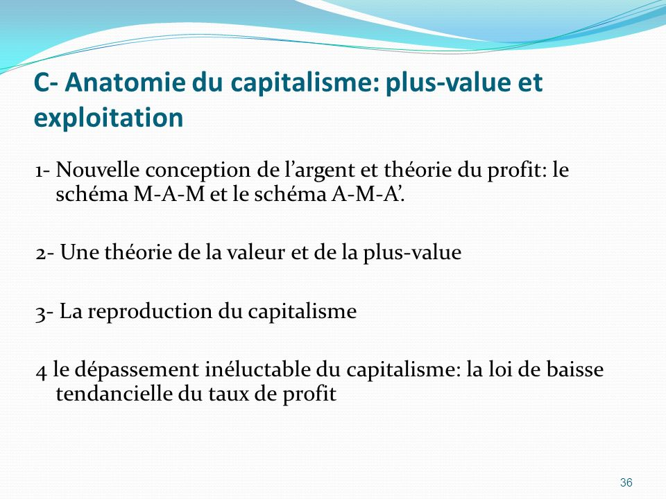 C- Anatomie du capitalisme: plus-value et exploitation