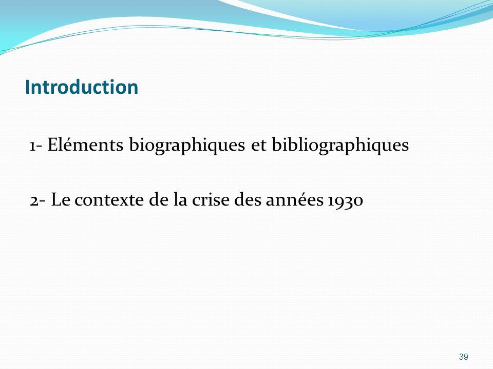 Introduction 1- Eléments biographiques et bibliographiques