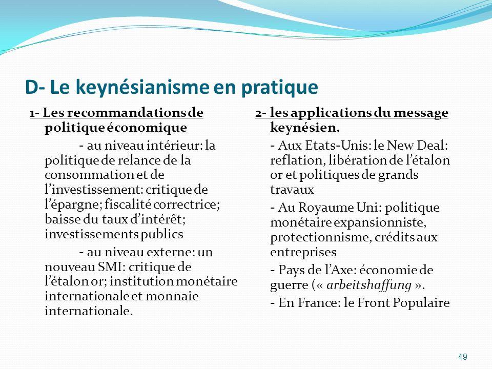 D- Le keynésianisme en pratique