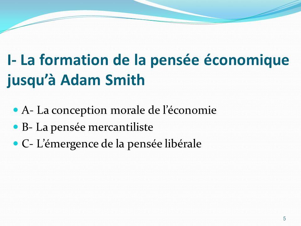 I- La formation de la pensée économique jusqu'à Adam Smith