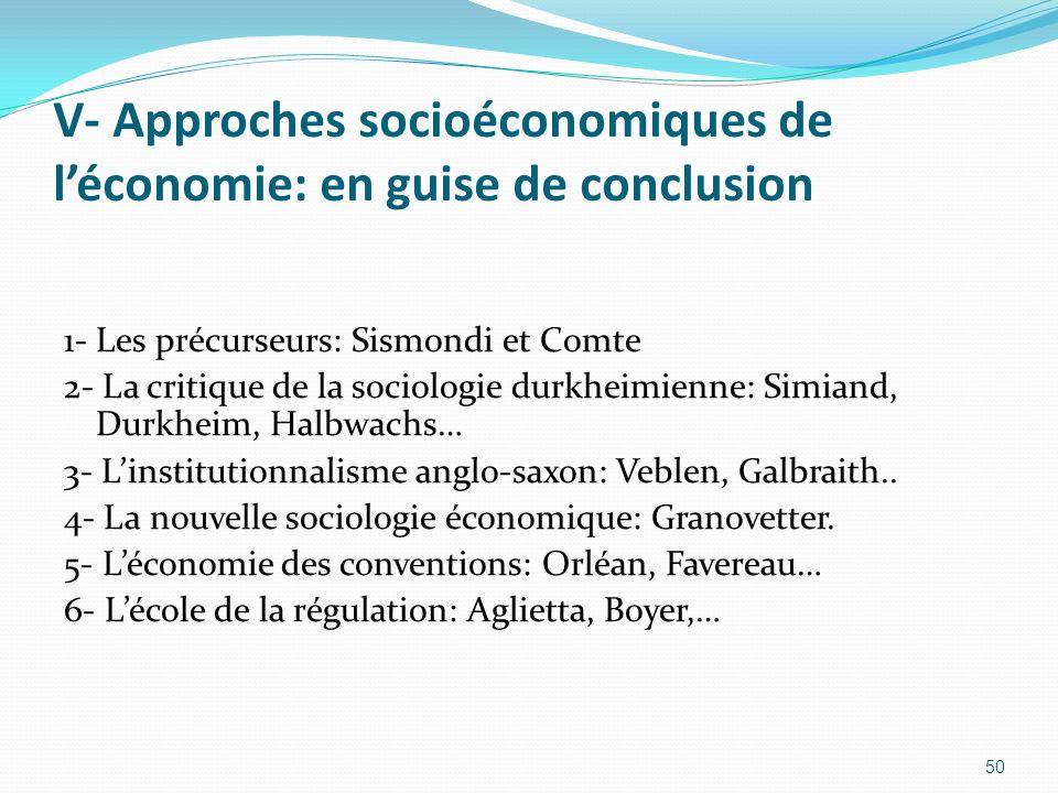 V- Approches socioéconomiques de l'économie: en guise de conclusion