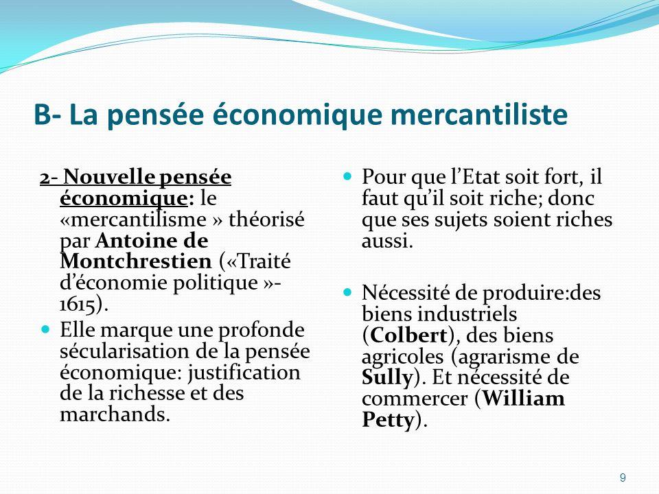 B- La pensée économique mercantiliste