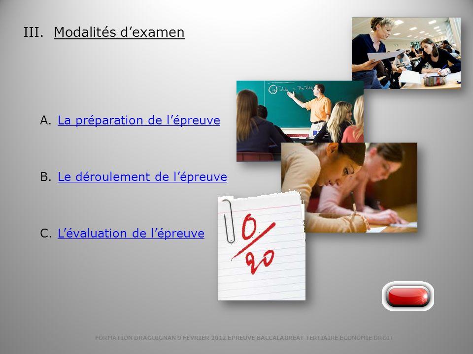 III. Modalités d'examen
