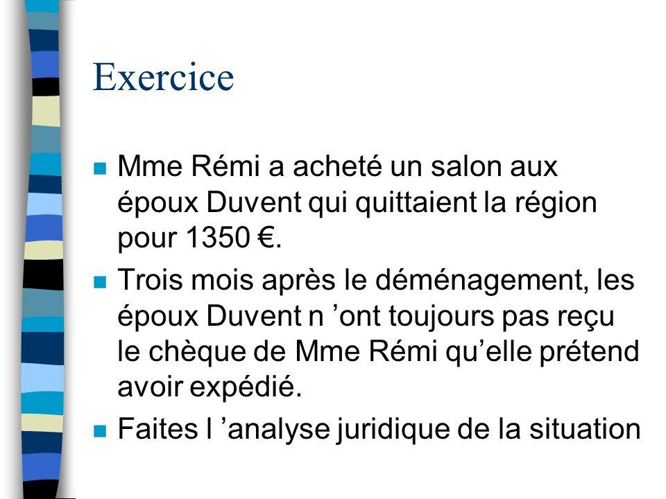 Exercice Mme Rémi a acheté un salon aux époux Duvent qui quittaient la région pour 1350 €.