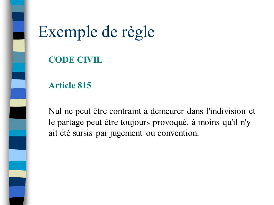Exemple de règle CODE CIVIL Article 815