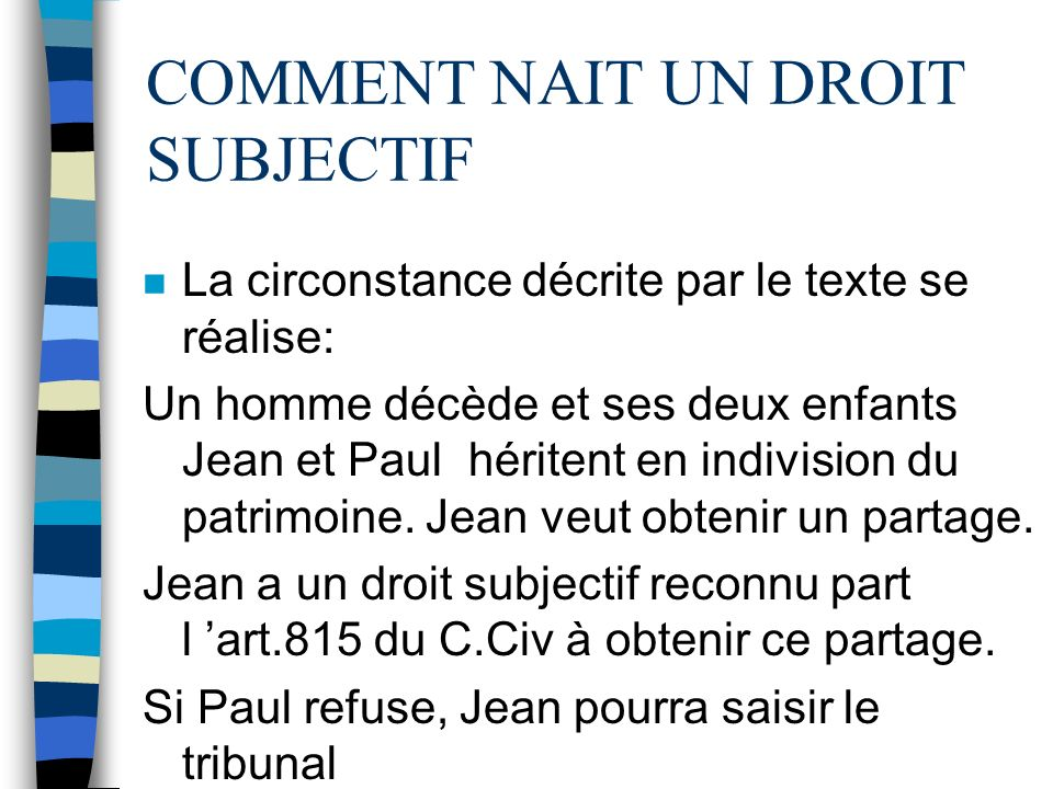 COMMENT NAIT UN DROIT SUBJECTIF