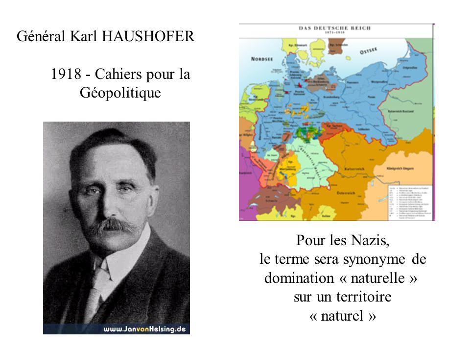 Général Karl HAUSHOFER 1918 - Cahiers pour la Géopolitique