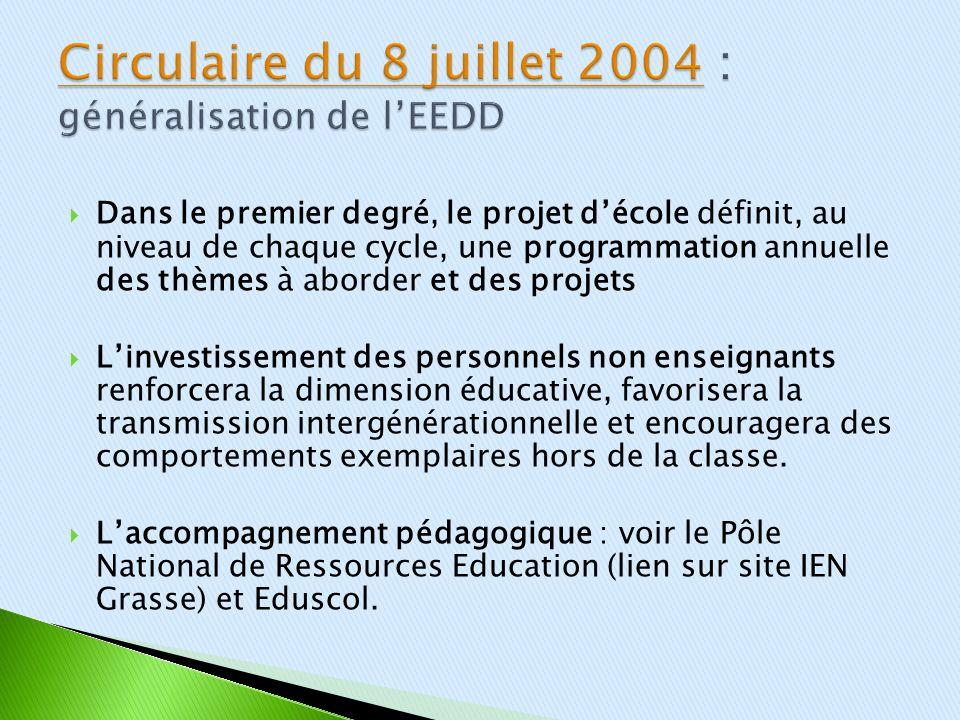 Circulaire du 8 juillet 2004 : généralisation de l'EEDD