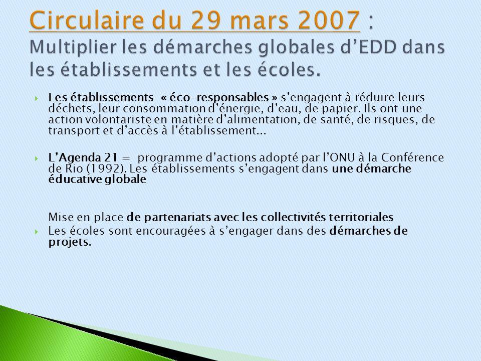 Circulaire du 29 mars 2007 : Multiplier les démarches globales d'EDD dans les établissements et les écoles.