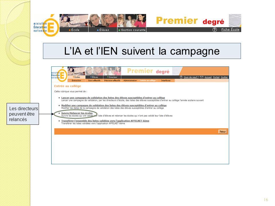 L'IA et l'IEN suivent la campagne
