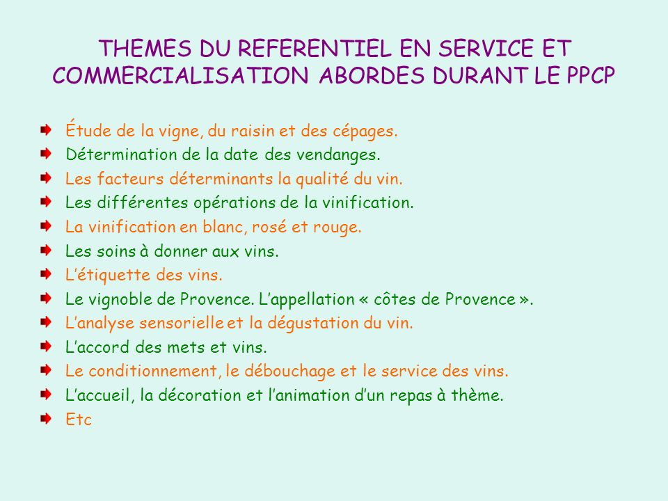 THEMES DU REFERENTIEL EN SERVICE ET COMMERCIALISATION ABORDES DURANT LE PPCP