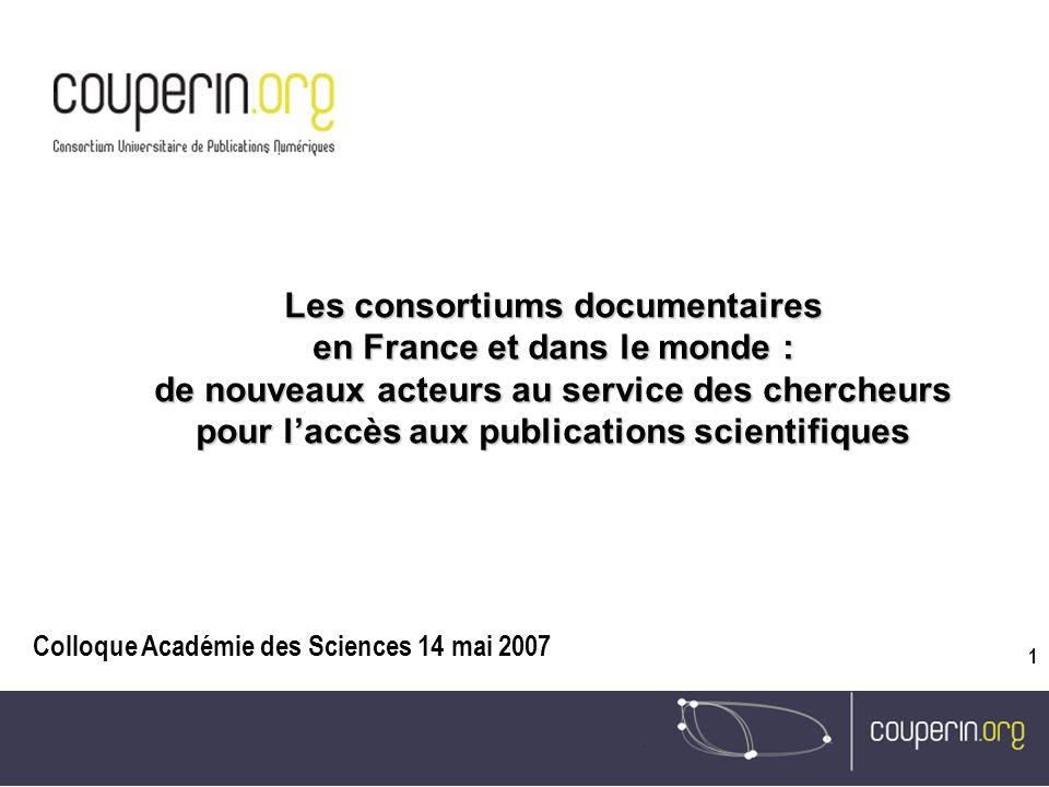 Les consortiums documentaires en France et dans le monde : de nouveaux acteurs au service des chercheurs pour l'accès aux publications scientifiques