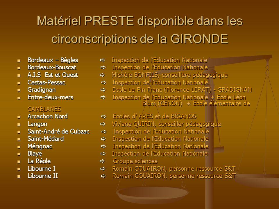 Matériel PRESTE disponible dans les circonscriptions de la GIRONDE