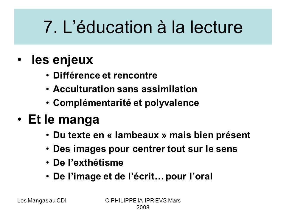 7. L'éducation à la lecture
