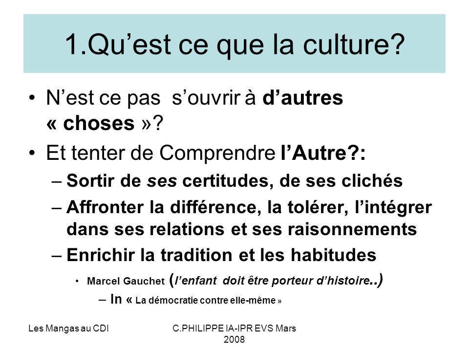 1.Qu'est ce que la culture