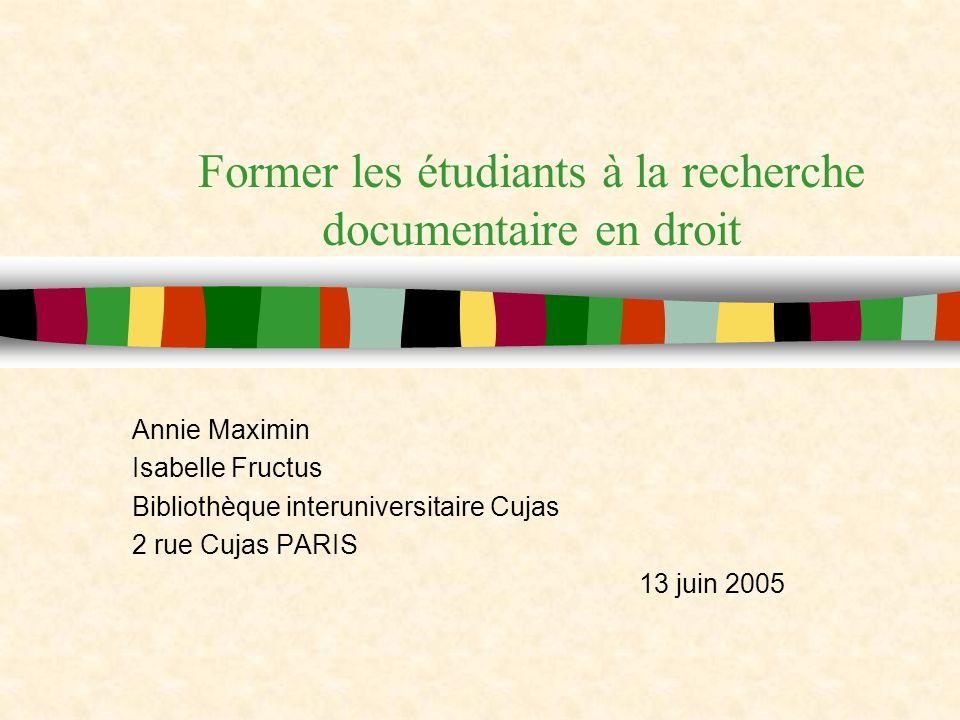 Former les étudiants à la recherche documentaire en droit