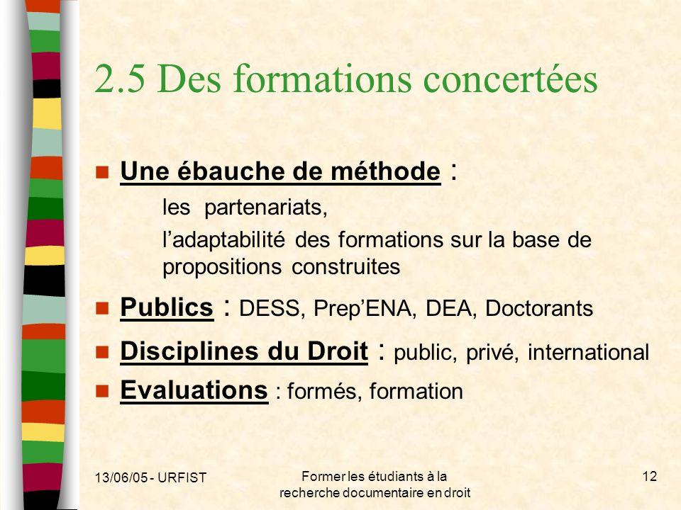 2.5 Des formations concertées