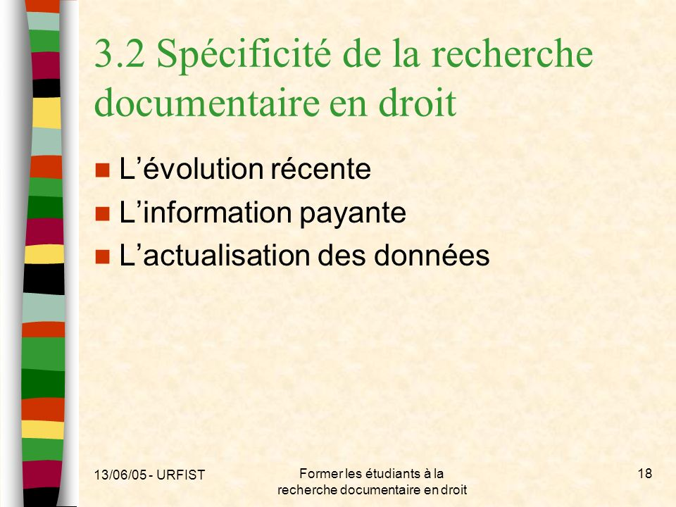 3.2 Spécificité de la recherche documentaire en droit