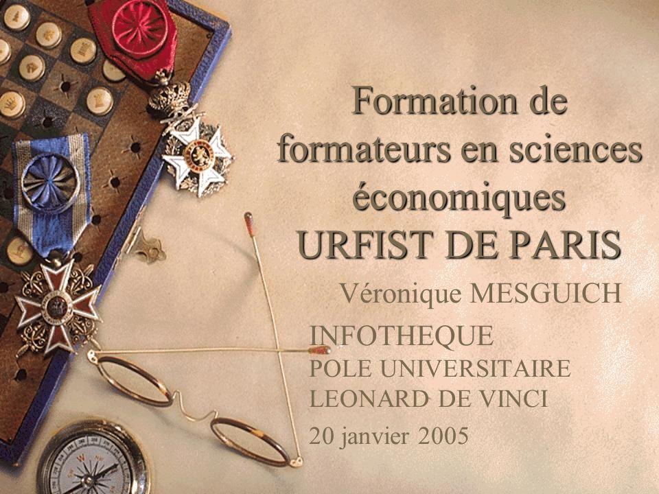 Formation de formateurs en sciences économiques URFIST DE PARIS
