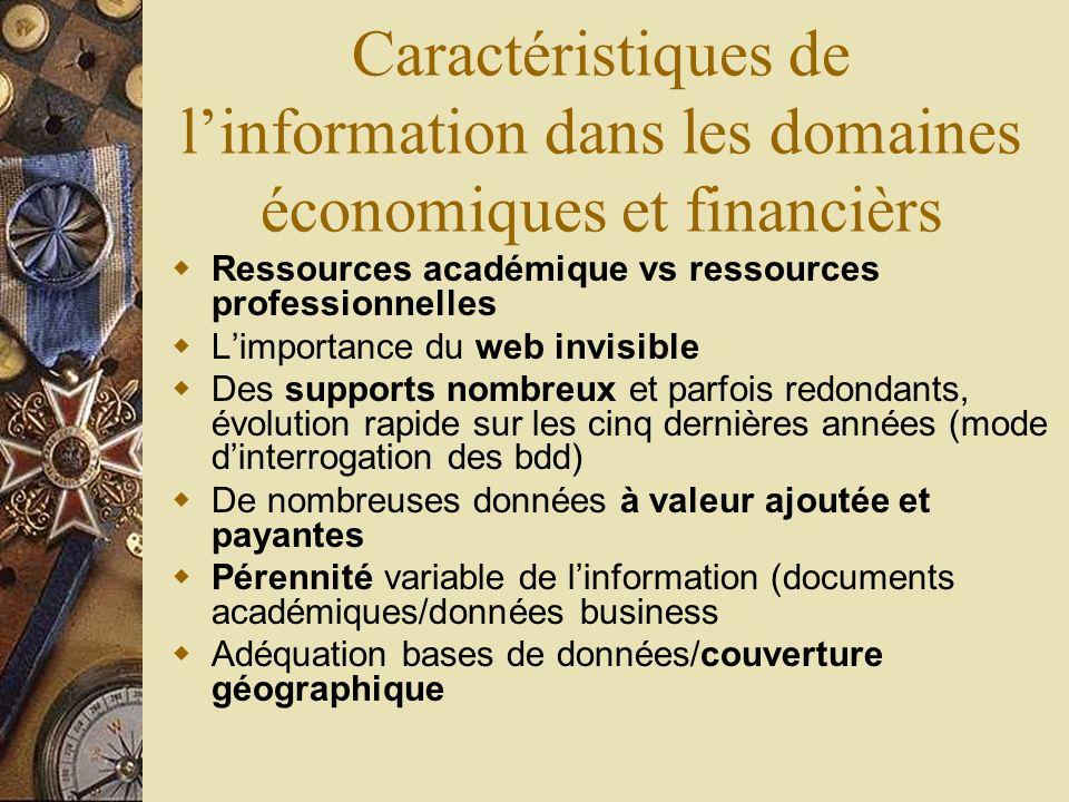 Caractéristiques de l'information dans les domaines économiques et financièrs