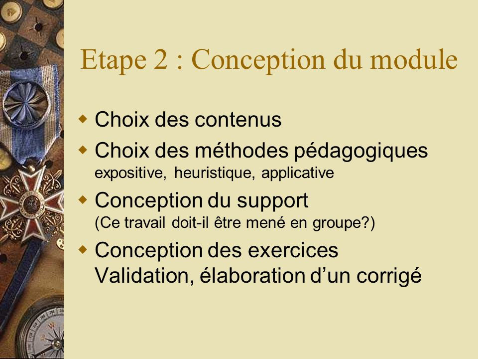 Etape 2 : Conception du module