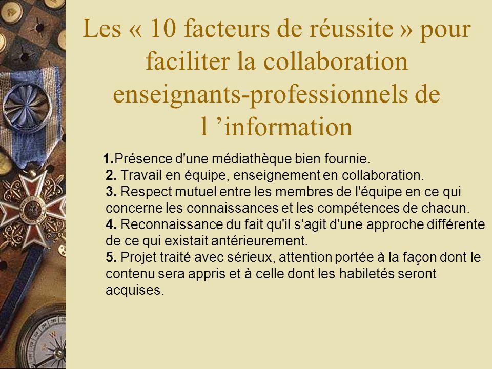 Les « 10 facteurs de réussite » pour faciliter la collaboration enseignants-professionnels de l 'information