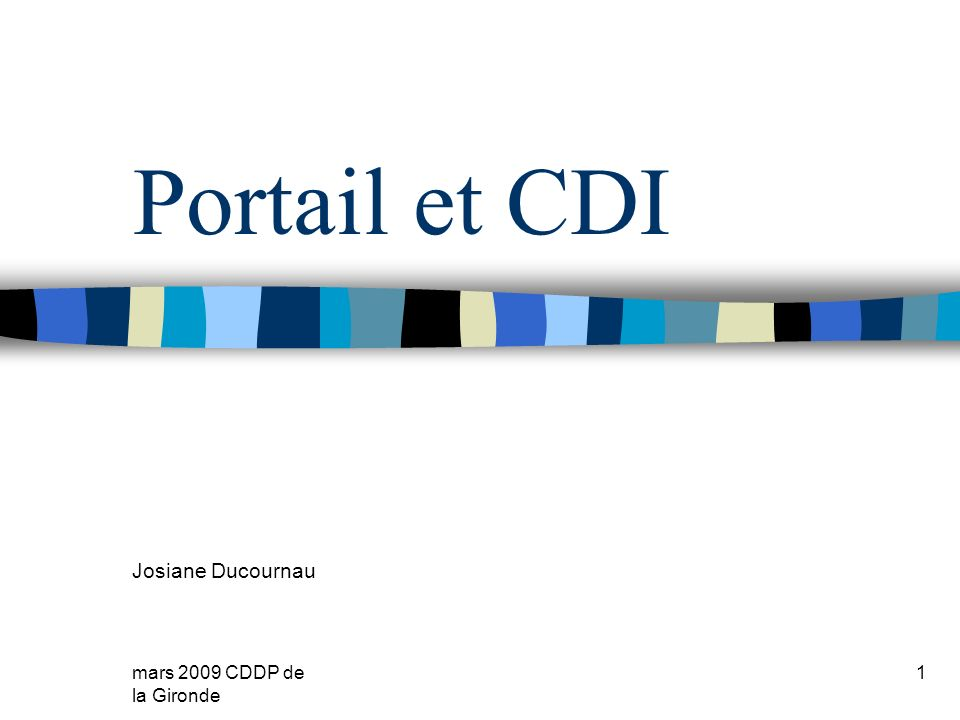 Portail et CDI Josiane Ducournau mars 2009 CDDP de la Gironde