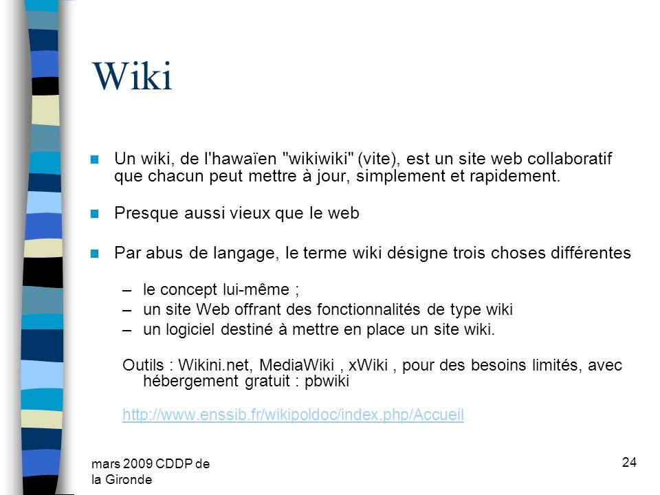 Wiki Un wiki, de l hawaïen wikiwiki (vite), est un site web collaboratif que chacun peut mettre à jour, simplement et rapidement.