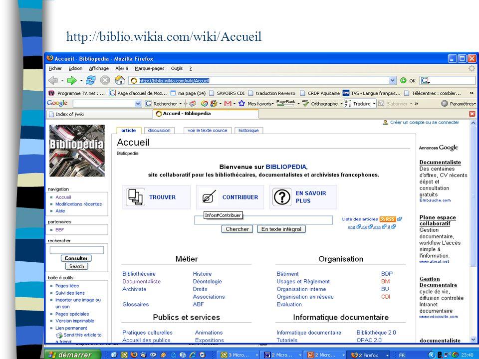 http://biblio.wikia.com/wiki/Accueil mars 2009 CDDP de la Gironde