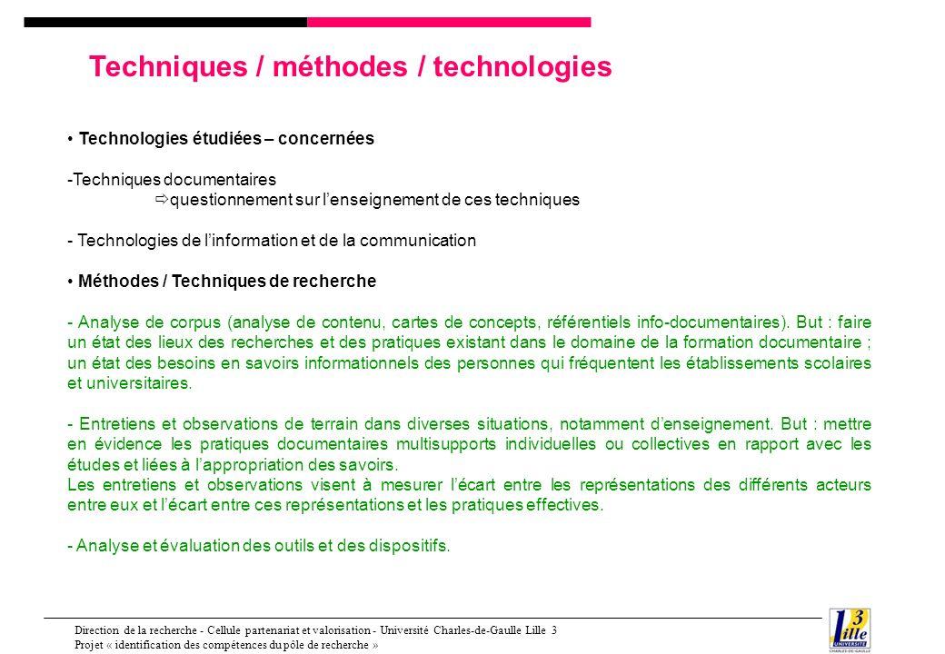 Techniques / méthodes / technologies