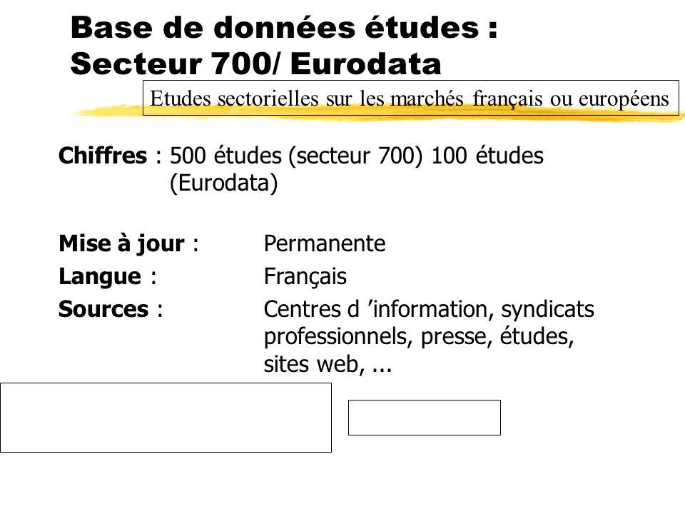 Base de données études : Secteur 700/ Eurodata
