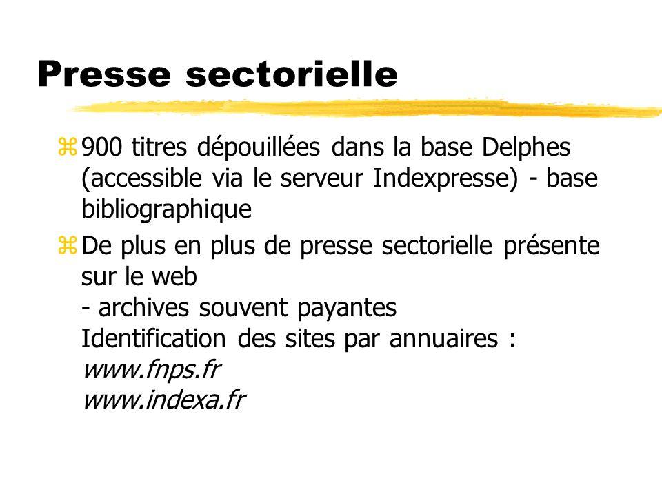 Presse sectorielle 900 titres dépouillées dans la base Delphes (accessible via le serveur Indexpresse) - base bibliographique.