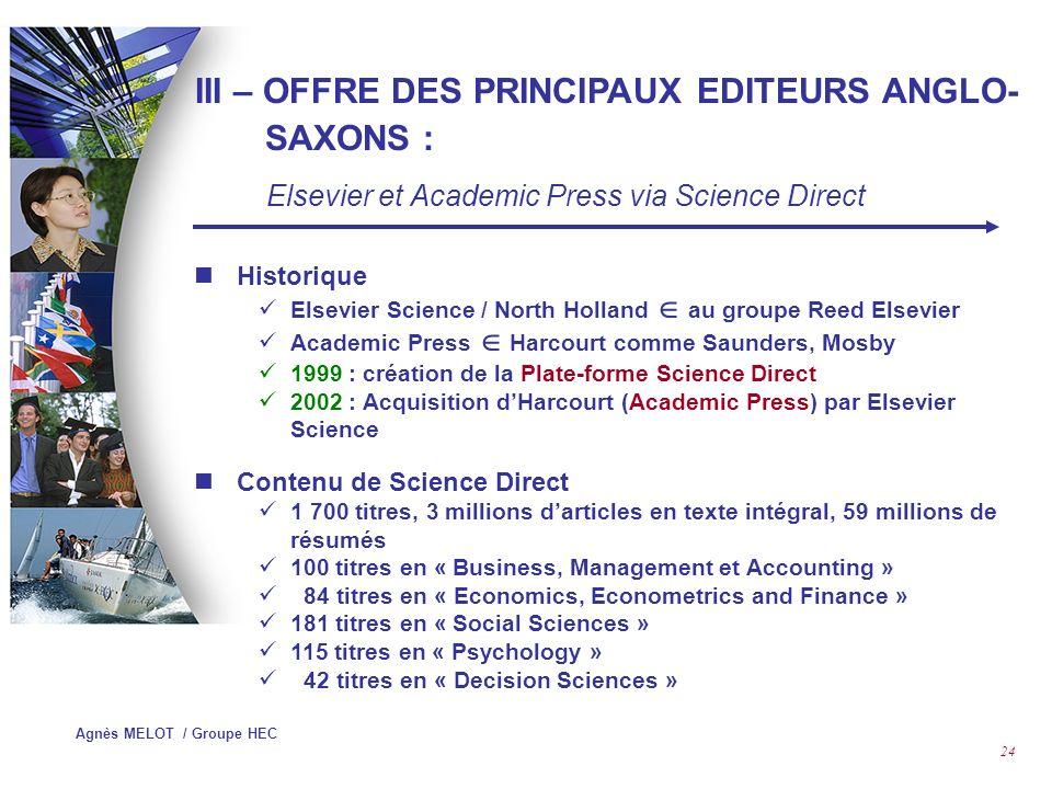 III – OFFRE DES PRINCIPAUX EDITEURS ANGLO-SAXONS :