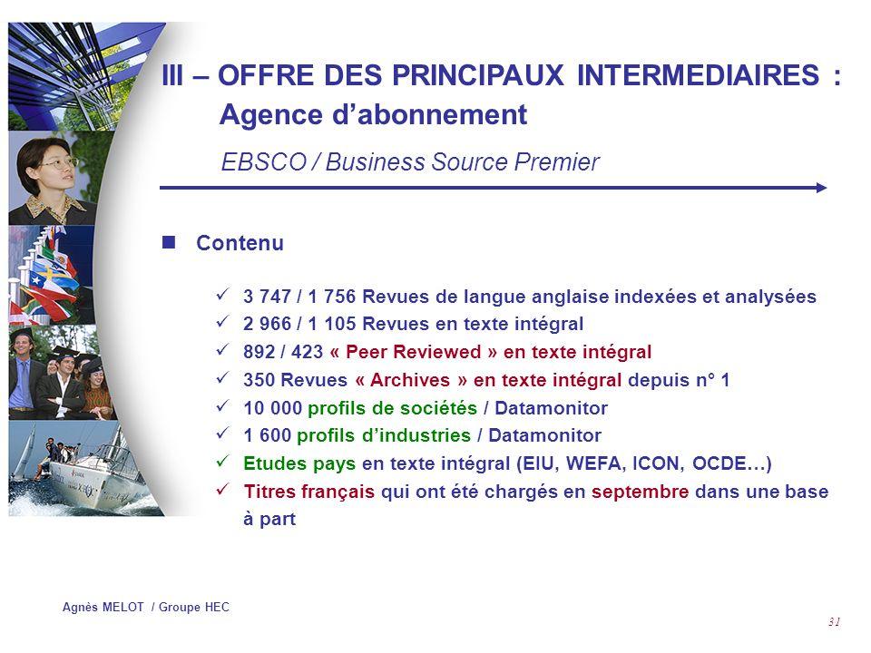 III – OFFRE DES PRINCIPAUX INTERMEDIAIRES : Agence d'abonnement