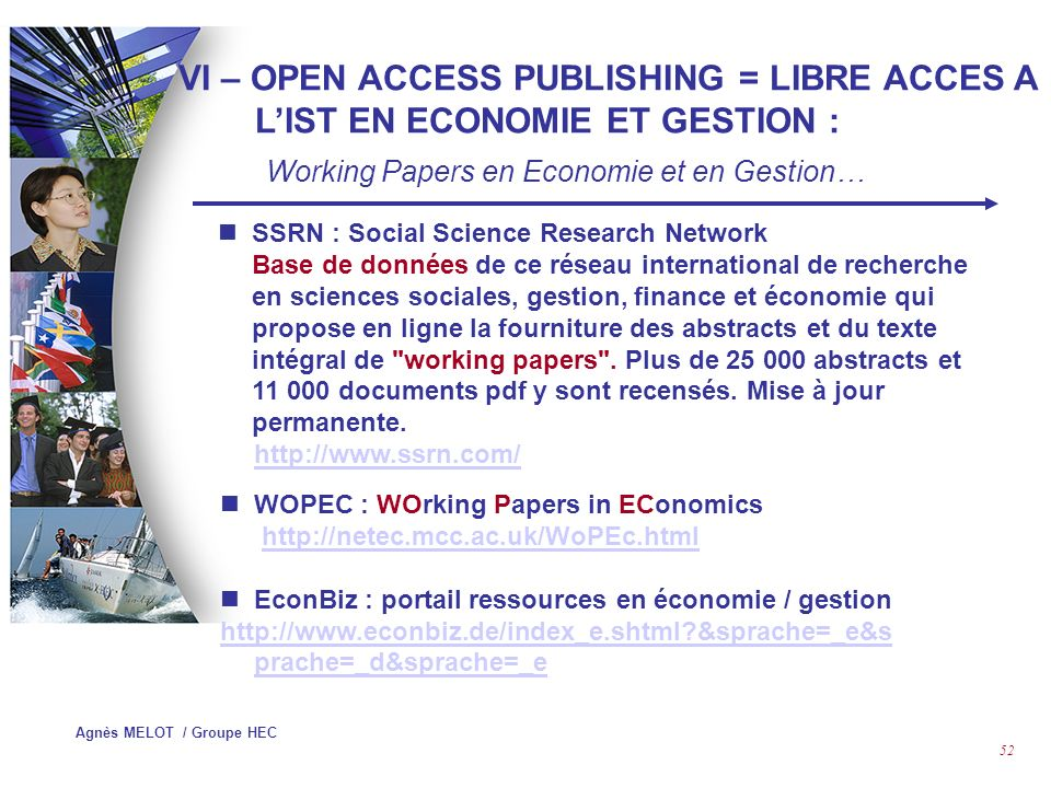 VI – OPEN ACCESS PUBLISHING = LIBRE ACCES A L'IST EN ECONOMIE ET GESTION :