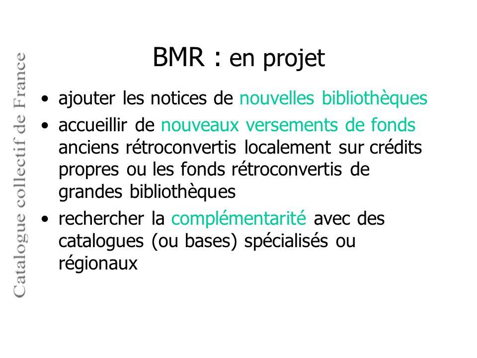 BMR : en projet ajouter les notices de nouvelles bibliothèques