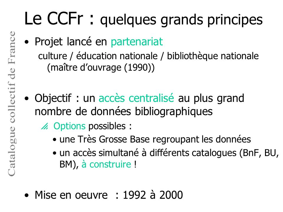 Le CCFr : quelques grands principes