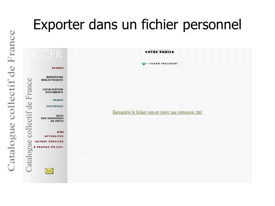 Exporter dans un fichier personnel