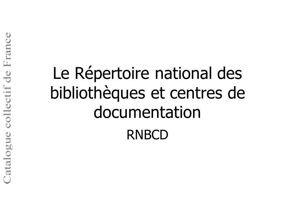 Le Répertoire national des bibliothèques et centres de documentation