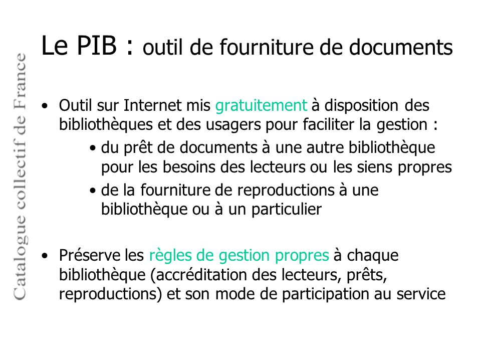 Le PIB : outil de fourniture de documents