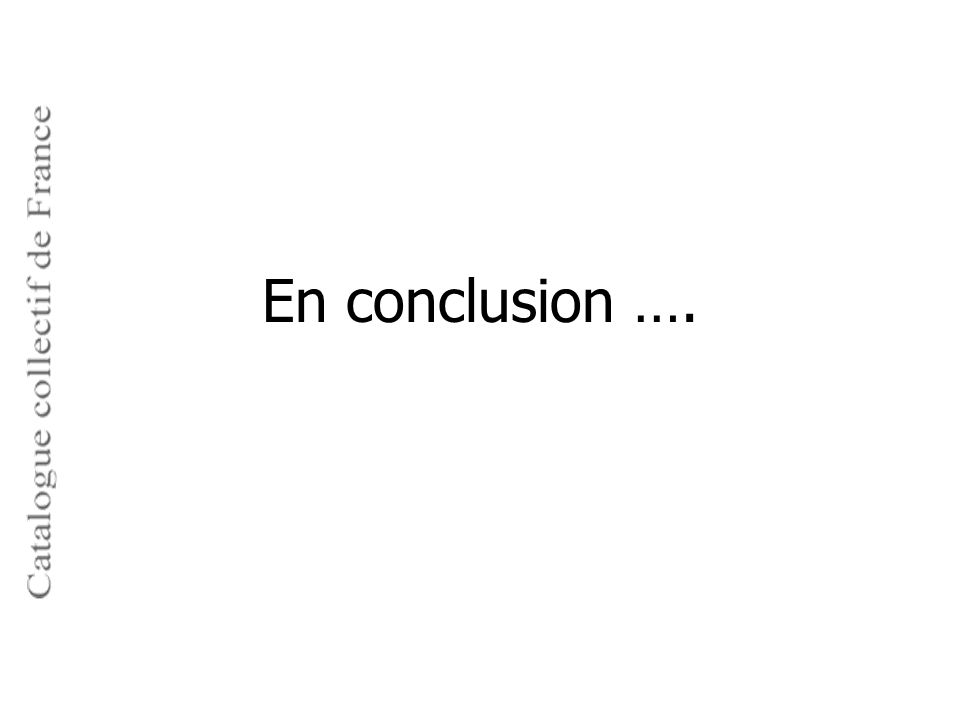 En conclusion ….