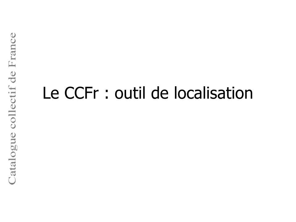 Le CCFr : outil de localisation