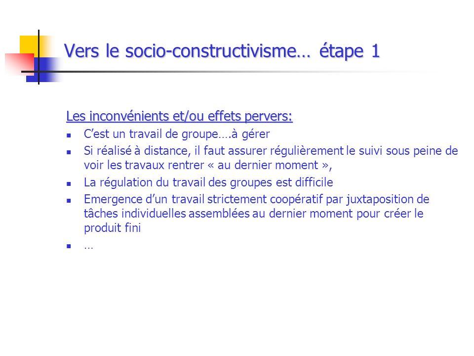 Vers le socio-constructivisme… étape 1