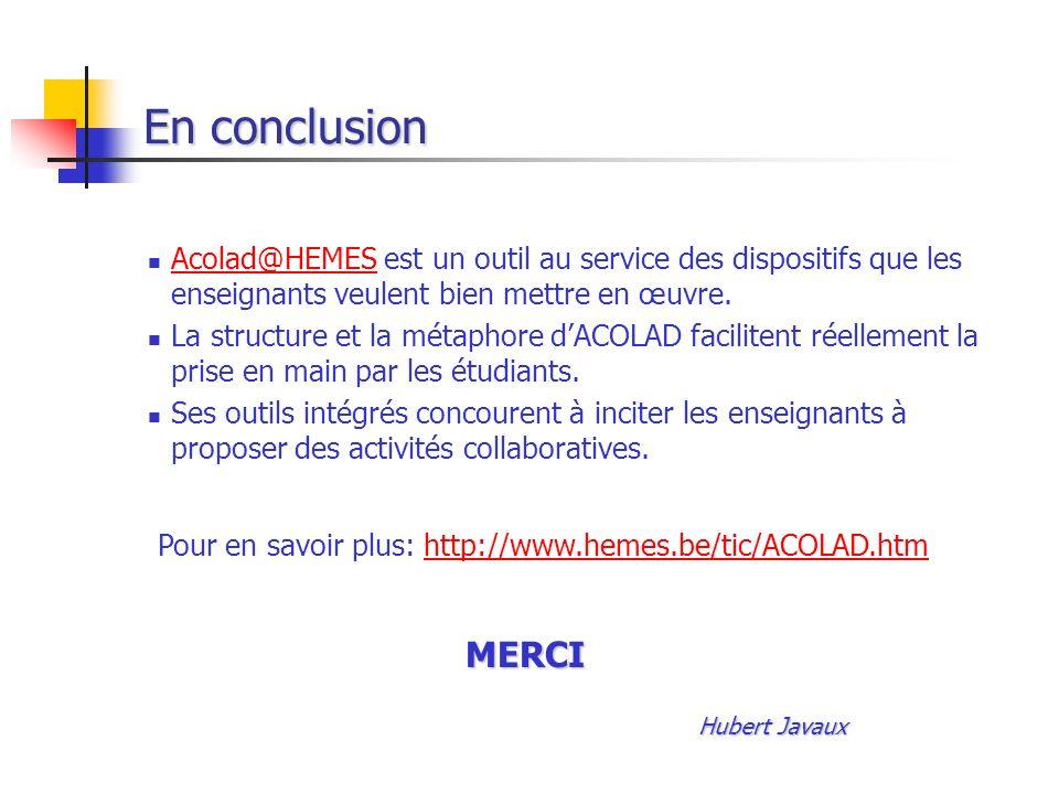 Pour en savoir plus: http://www.hemes.be/tic/ACOLAD.htm