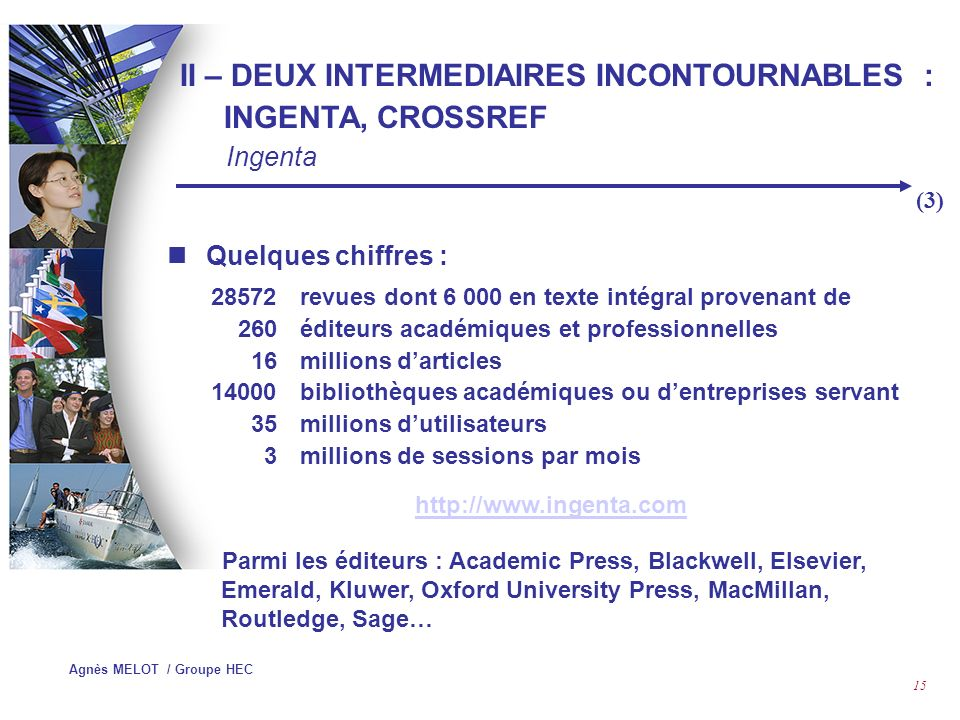 II – DEUX INTERMEDIAIRES INCONTOURNABLES : INGENTA, CROSSREF