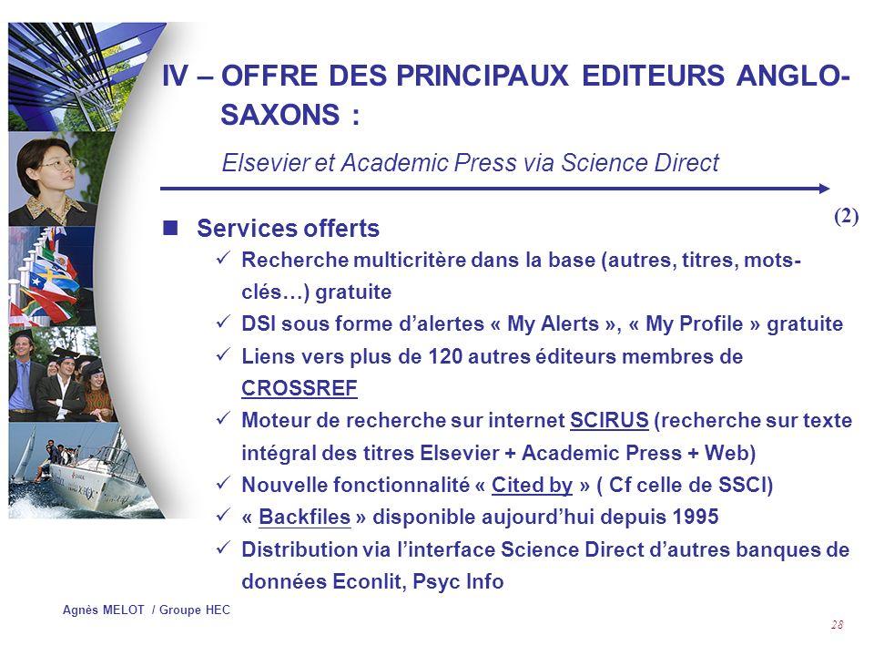 IV – OFFRE DES PRINCIPAUX EDITEURS ANGLO-SAXONS :