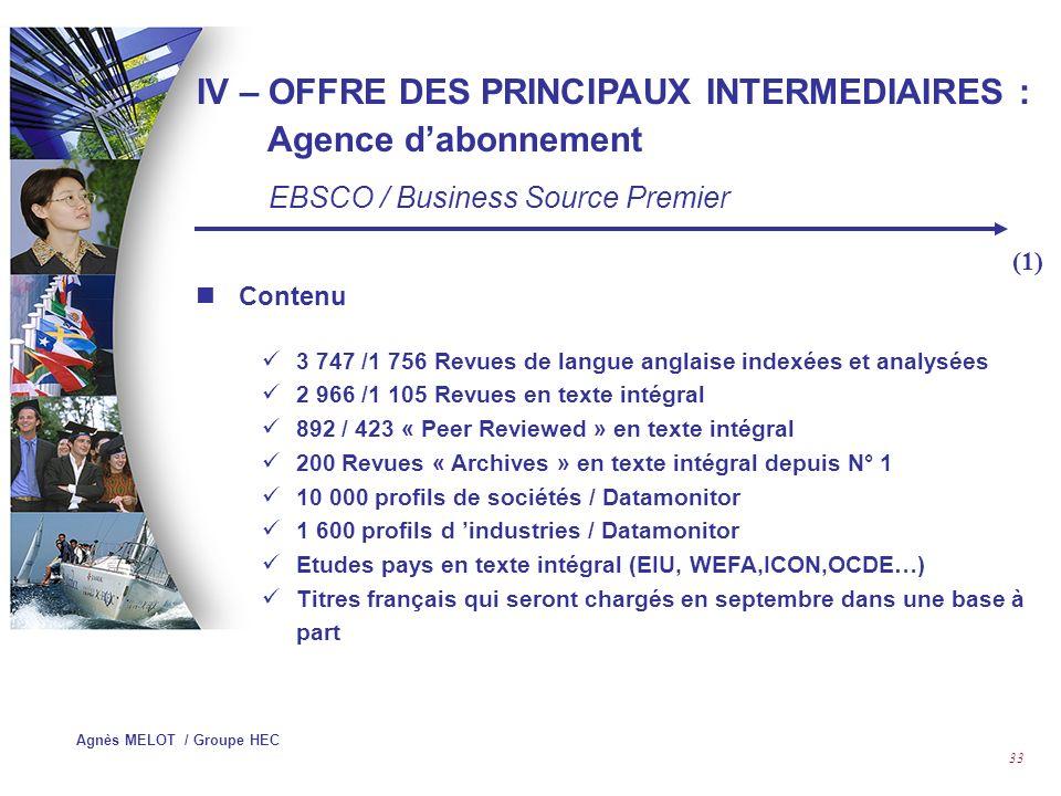 IV – OFFRE DES PRINCIPAUX INTERMEDIAIRES : Agence d'abonnement