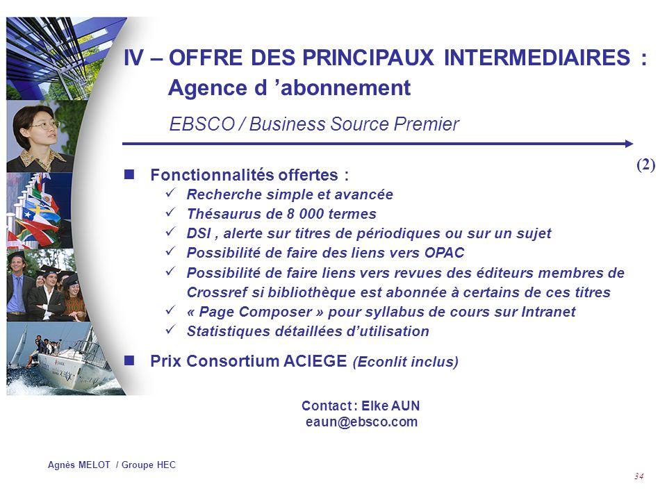 IV – OFFRE DES PRINCIPAUX INTERMEDIAIRES : Agence d 'abonnement