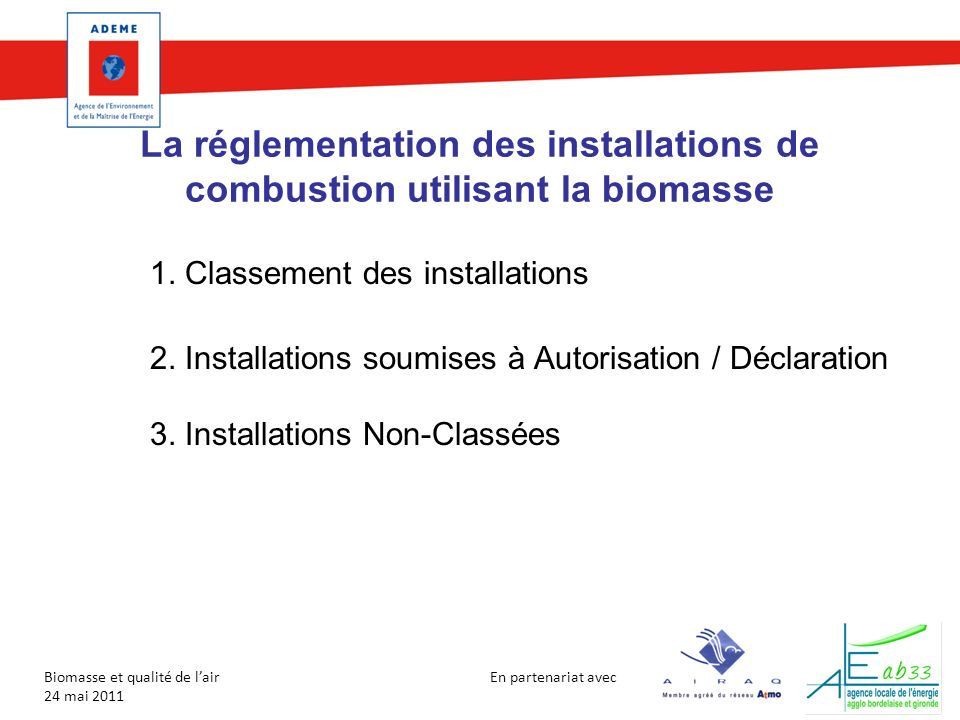 La réglementation des installations de combustion utilisant la biomasse